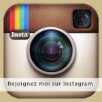 Rejoignez-moi sur Instagram